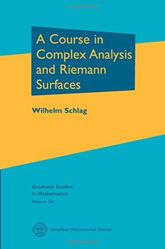 Compare Textbook Prices for A Course in Complex Analysis and Riemann Surfaces Graduate Studies in Mathematics  ISBN 9780821898475 by Schlag, Wilhelm