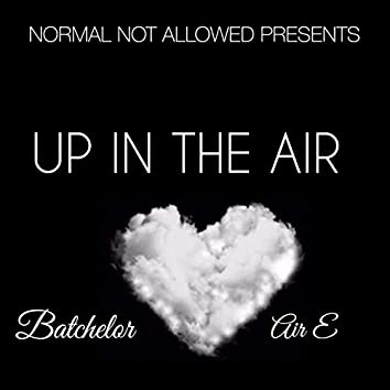Up in the Air (feat. Air-E)