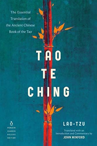 Tao Te Ching: The Essential Translation of the Ancient Chinese Book of the Tao (Penguin Classics Deluxe Edition) (English Edition)