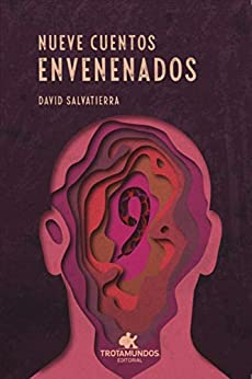 Nueve Cuentos envenenados (Pluma Redonda nº 8) (Spanish Edition) by [David  Salvatierra]