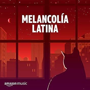 Melancolía Latina