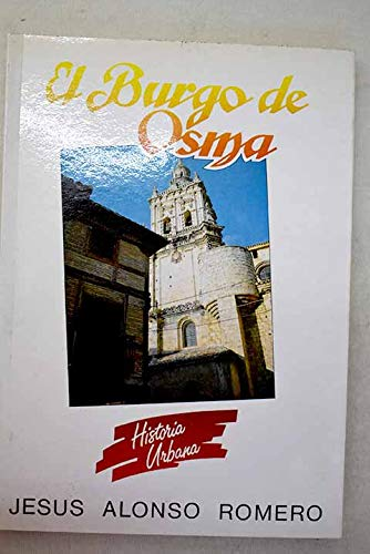 EL BURGO DE OSMA. HISTORIA URBANA