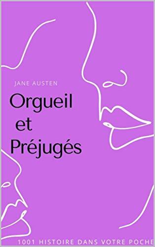 Orgueil et préjugés (French Edition)