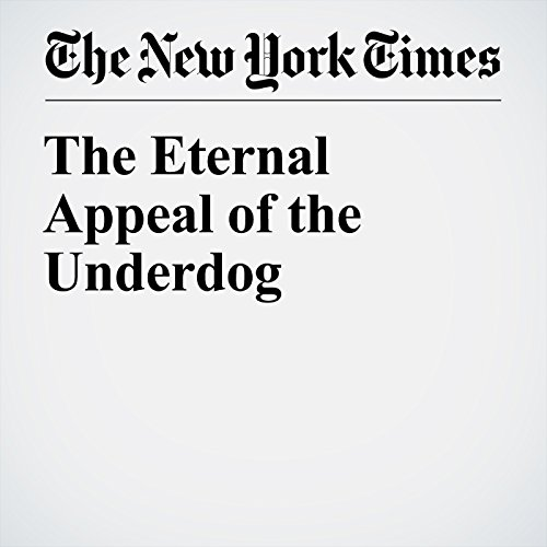 The Eternal Appeal of the Underdog audiobook cover art