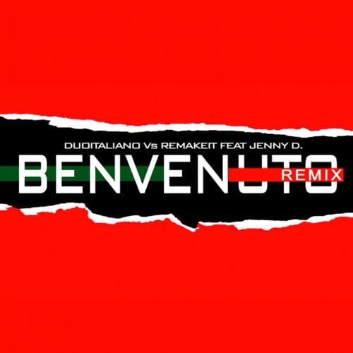 Duo Italiano, Remakeit feat. Jenny D.