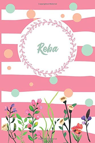 Reba: Personalized Name Journal, Writing Notebook For Girls and women named Reba, Perfect gift idea for women and girls, floral design, 120 pages, 6 x 9 in, Matte Cover.
