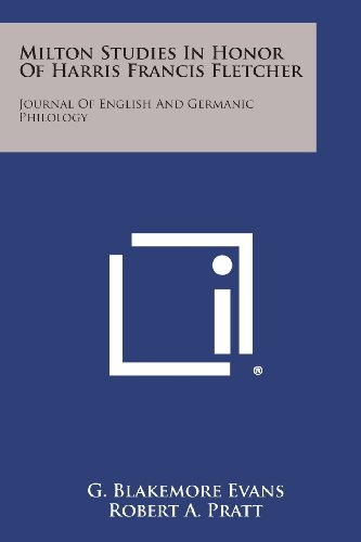 Milton Studies in Honor of Harris Francis Fletcher: Journal of English and Germanic Philology