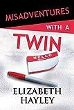 Misadventures with a Twin (Misadventures (24))