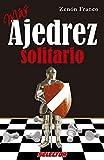 Más ajedrez solitario (Ajedrez / Chess)
