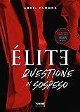 Élite 2. Questione in sospeso