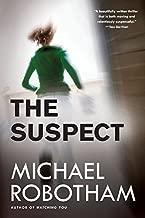 The Suspect (Joseph O'Loughlin) by Michael Robotham (2014-04-15)