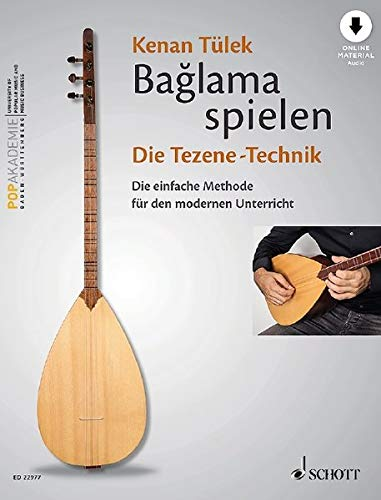 Bağlama spielen - Die Tezene-Technik: Die einfache Methode für den modernen Unterricht. Band 2. Bağlama. Lehrbuch mit Online-Audiodatei.