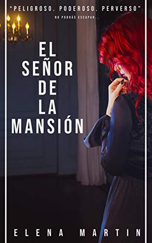 El señor de la mansión de Elena Martin