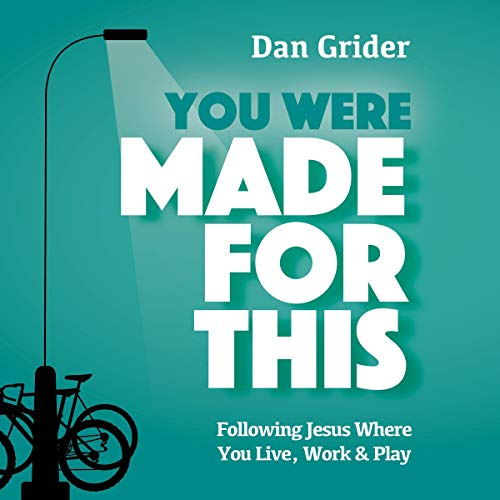 You Were Made for This Audiobook By Dan Grider cover art