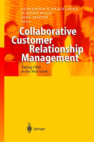 Collaborative Customer Relationship Management: Taking CRM to the Next Level