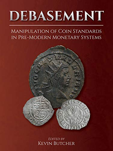 Compare Textbook Prices for Debasement Manipulation Coin Standards  ISBN 9781789253986 by Butcher, Kevin