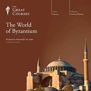 The World of Byzantium                   By:                                                                                                                                 Kenneth W. Harl,                                                                                        The Great Courses                               Narrated by:                                                                                                                                 Kenneth W. Harl                      Length: 12 hrs and 11 mins     45 ratings     Overall 4.4