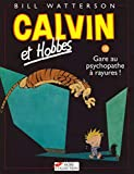 Calvin et Hobbes, tome 18. Gare au psychopathe à rayures