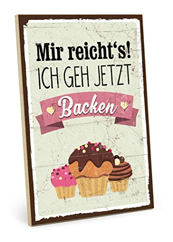 TypeStoff Holzschild mit Spruch – BACKEN – im Vintage-Look mit Zitat als Geschenk und Dekoration zum Thema Kuchen, Torte und Plätzchen (19,5 x 28,2 cm)