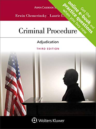 Compare Textbook Prices for Criminal Procedure: Adjudication Aspen Casebook 3 Edition ISBN 9781454882985 by Erwin Chemerinsky,Laurie L. Levenson