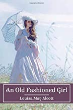 An Old Fashioned Girl