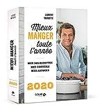 Mieux manger toute l'année - 2020 de Laurent MARIOTTE