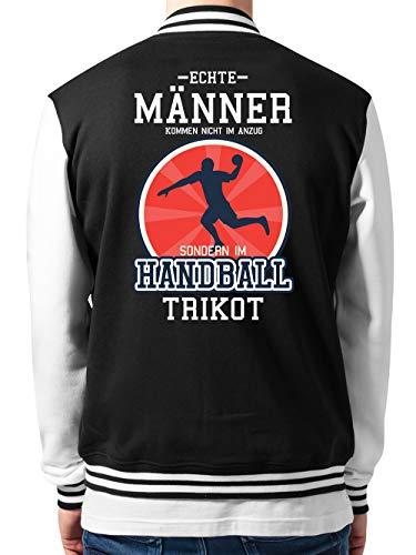 clothinx Collegejacke Unisex Echte Männer Kommen Nicht Im Anzug Sondern Im Handball Trikot Schwarz/Weiß Gr. L