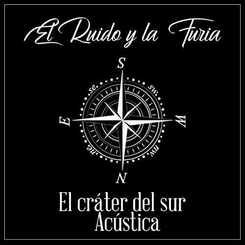 El Ruido & La Furia