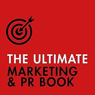 Page de couverture de The Ultimate Marketing & PR Book