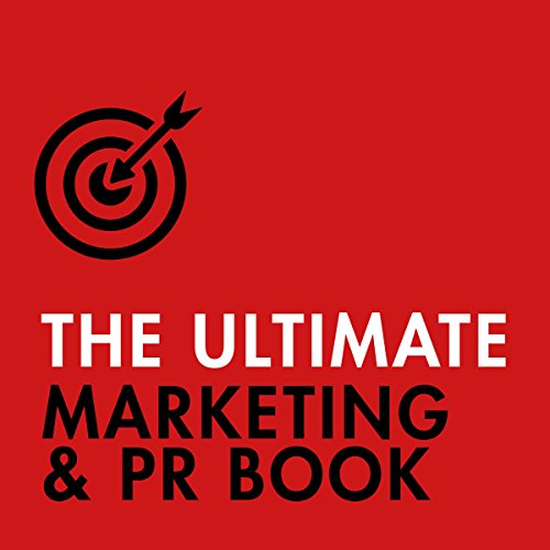 The Ultimate Marketing & PR Book audiobook cover art