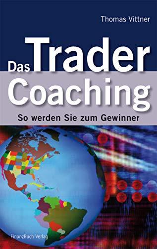 Das Trader Coaching: So werden Sie zum Gewinner