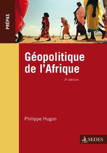 Géopolitique de l'Afrique - 3e éd. - Prépas: Prépas