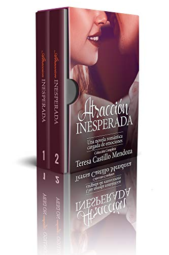 Atracción Inesperada. Una Novela Romántica Cargada de Emociones: La Colección Completa de Libros de Novelas Románticas en Español (Libros 1-2) (Spanish Edition)