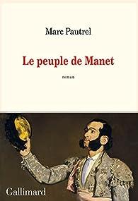 Le peuple de Manet par Pautrel