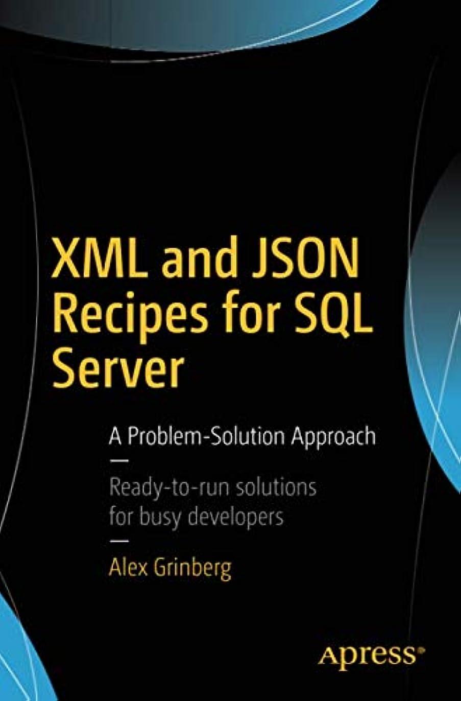 指鳴らす三十XML and JSON Recipes for SQL Server: A Problem-Solution Approach