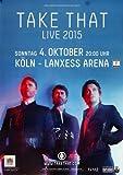 Take That - Live, Köln 2015 » Konzertplakat/Premium
