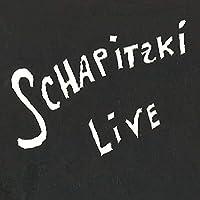 Schapizki Live