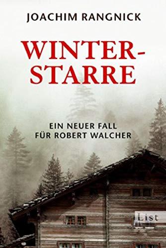 Winterstarre: Ein Allgäu-Krimi (Ein Robert-Walcher-Krimi 8)