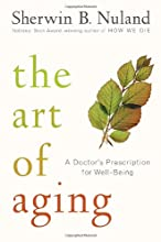 The Art of Aging: A Doctor