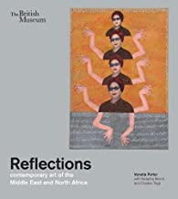 Reflections: Contemporary Art of the Middle East and North Africa