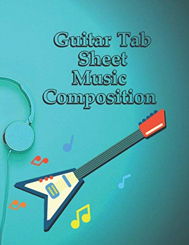 Guitar Tab Sheet Music Composition: White Marble Blank Sheet Music / Notebook for Musicians / Staff Paper / Composition Books