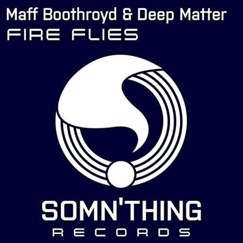 Maff Boothroyd & Deep Matter