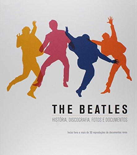 The Beatles. História, Discografia, Fotos e Documentos