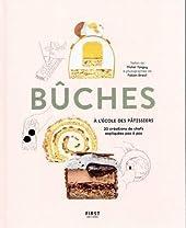 Bûches - À l'école des pâtissiers de Michel TANGUY