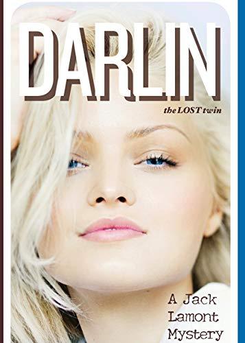 Darlin: the lost twin (English Edition)