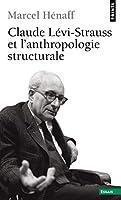 Claude L'Vi-Strauss Et L'Anthropologie Structurale