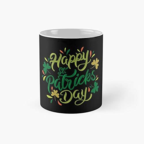 Happy St Patricks Day - Taza clásica con texto en inglés 'Best Gift Funny Coffee Tazas de café de 11 onzas