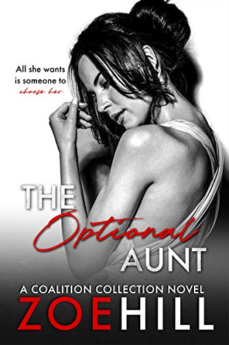 The Optional Aunt (Coalition Collection Book 2) by [Zoe Hill]