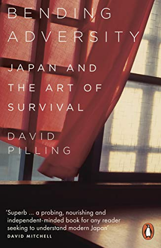 Bending Adversity: Japan and the Art of Survival (English Edition)