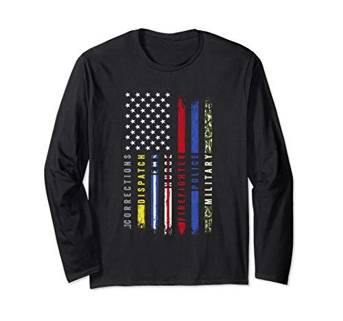 First Responders Hero Flag Nurse EMS Police Fire Military Long Sleeve T-Shirt